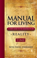Manual For Living: Reality - TIME