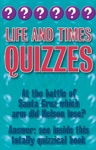 Life And Times Quizzes
