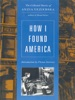 How I Found America: Collected Stories Of Anzia Yezierska (Second Edition)