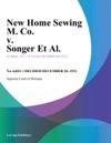 New Home Sewing M Co V Songer Et Al