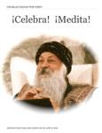 ¡Celebra!  ¡Medita!