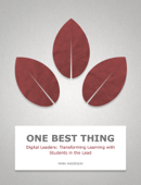 Digital Leaders: Transforming Learning with Students in the Lead
