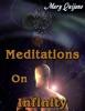 Meditations On Infinity