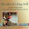 The ABCs Of Living Well