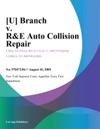 U Branch V RE Auto Collision Repair