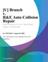 U Branch V RE Auto Collision Repair