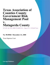 Texas Association Of Counties County Government Risk Management Pool V. Matagorda County