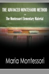 THE ADVANCED MONTESSORI METHOD  - The Montessori Elementary Material
