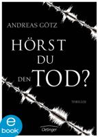Andreas Götz - Hörst du den Tod? artwork