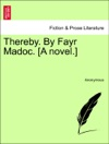 Thereby By Fayr Madoc A Novel Vol I