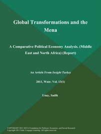 Global Transformations And The Mena A Comparative Political Economy Analysis Middle East And North Africa Report