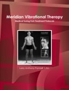 Meridian Vibrational Therapy
