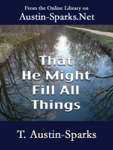 That He Might Fill All Things