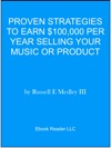 Proven Strategies To Earn 100000 Per Year Selling Your Music Or Product