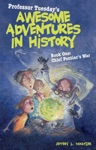 Professor Tuesdays Awesome Adventures In History