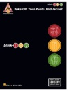 Blink-182 - Take Off Your Pants And Jacket Songbook