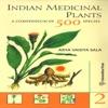 Indian Medicinal Plants Vol II