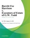 Burritt Fee Harrison V Executors Of Estate Of GW Todd