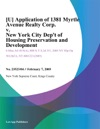 U Application Of 1381 Myrtle Avenue Realty Corp V New York City Dept Of Housing Preservation And Development