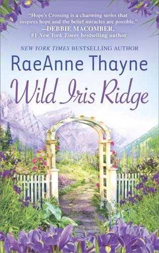 RaeAnne Thayne - Wild Iris Ridge