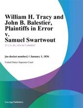 William H. Tracy And John B. Balestier, Plaintiffs In Error V. Samuel Swartwout