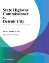 State Highway Commissioner V Detroit City