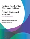 Eastern Band Of The Cherokee Indians V United States And Another