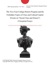The Two-Year College Honors Program and the Forbidden Topics of Class and Cultural Capital (Forum on