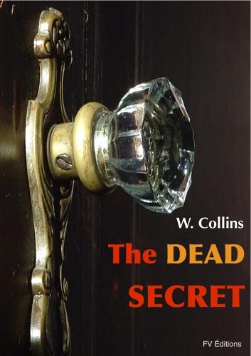 Wilkie Collins - The Dead Secret