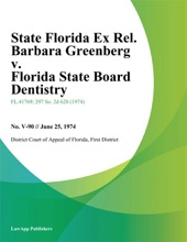 State Florida Ex Rel. Barbara Greenberg v. Florida State Board Dentistry