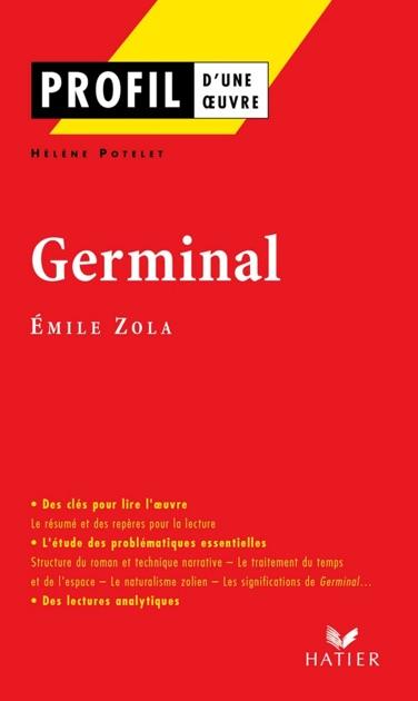 profil Émile zola germinal by hélène potelet georges decote