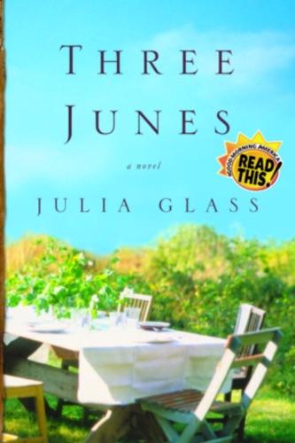 Julia Glass - Three Junes