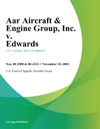 Aar Aircraft  Engine Group Inc V Edwards