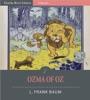 Ozma Of Oz (Illustrated Edition)