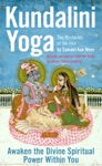 Kundalini Yoga The Mysteries Of The Fire