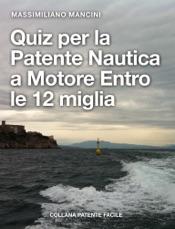 Quiz per la patente nautica a motore entro le 12 miglia