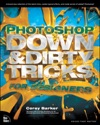 Photoshop Down  Dirty Tricks For Designers