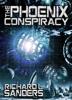 Richard Sanders - The Phoenix Conspiracy  artwork