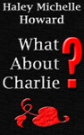 What About Charlie