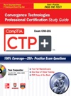 CompTIA CTP Convergence Technologies Professional Certification Study Guide Exam CN0-201