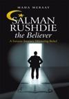 Salman Rushdie The Believer