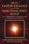 Self-Empowerment And Your Subconscious Mind