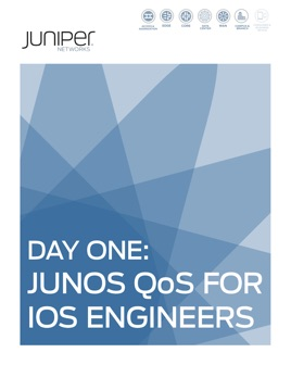 ‎Day One: Junos QoS for IOS Engineers