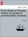 From Simla To Chinese Tartary A Review Of Several Books Of Travel