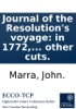 Journal Of The Resolution's Voyage: In 1772, 1773, 1774, And 1775. On Discovery To The Southern Hemisphere, ... Also A Journal Of The Adventure's Voyage, In The Years 1772, 1773, And 1774. ... Illustrated With A Chart, ... And Other Cuts.