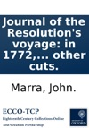 Journal Of The Resolutions Voyage In 1772 1773 1774 And 1775 On Discovery To The Southern Hemisphere  Also A Journal Of The Adventures Voyage In The Years 1772 1773 And 1774  Illustrated With A Chart  And Other Cuts