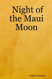 NIGHT OF THE MAUI MOON