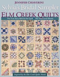 Sylvias Bridal Sampler Elm Creek Quilts PDF Download