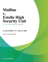 Mullins V. Estelle High Security Unit