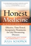 Honest Medicine Effective Time-Tested Inexpensive Treatments For Life-Threatening Diseases